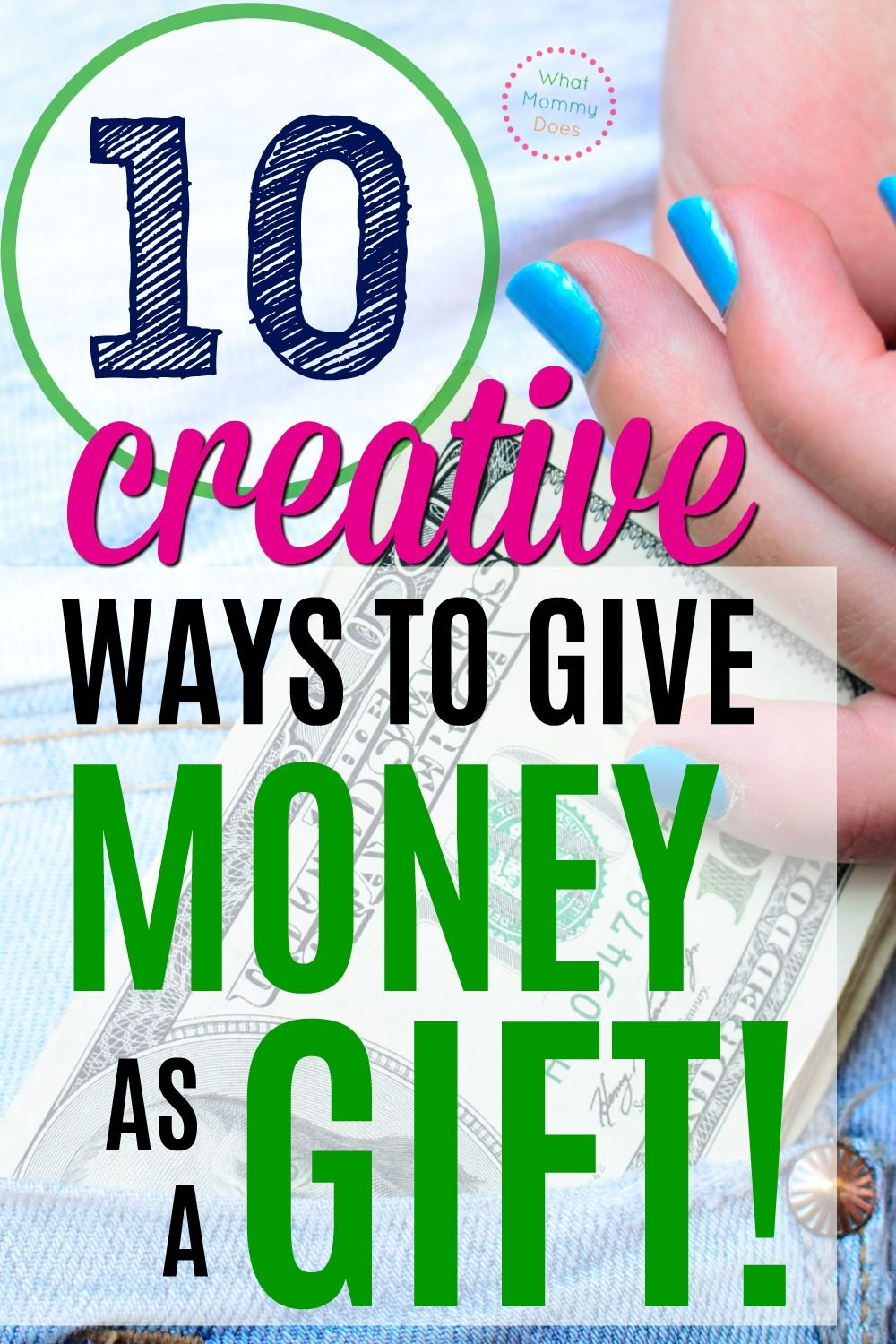 10 Creative Ways To Give Gifts Cards Cash As Gifts