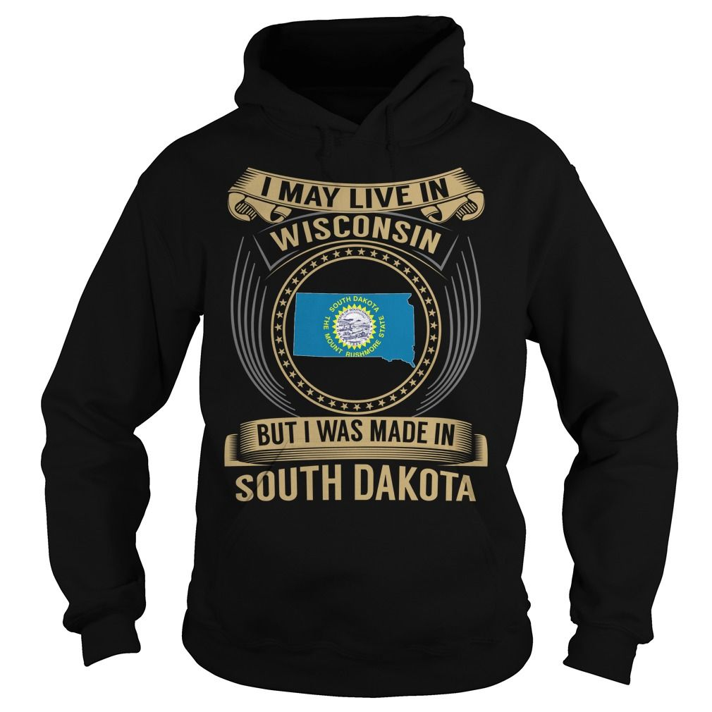 Live in Wisconsin - Made in South Dakota - Special