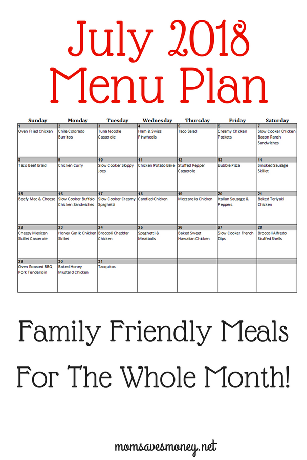 Save Time and Money with this July 2018 Menu Plan! is part of Organization Calendar Menu Planning - Don't let summer get the best of your wallet! These 31 dinner ideas will have you saving money, saving time and help to calm your days!