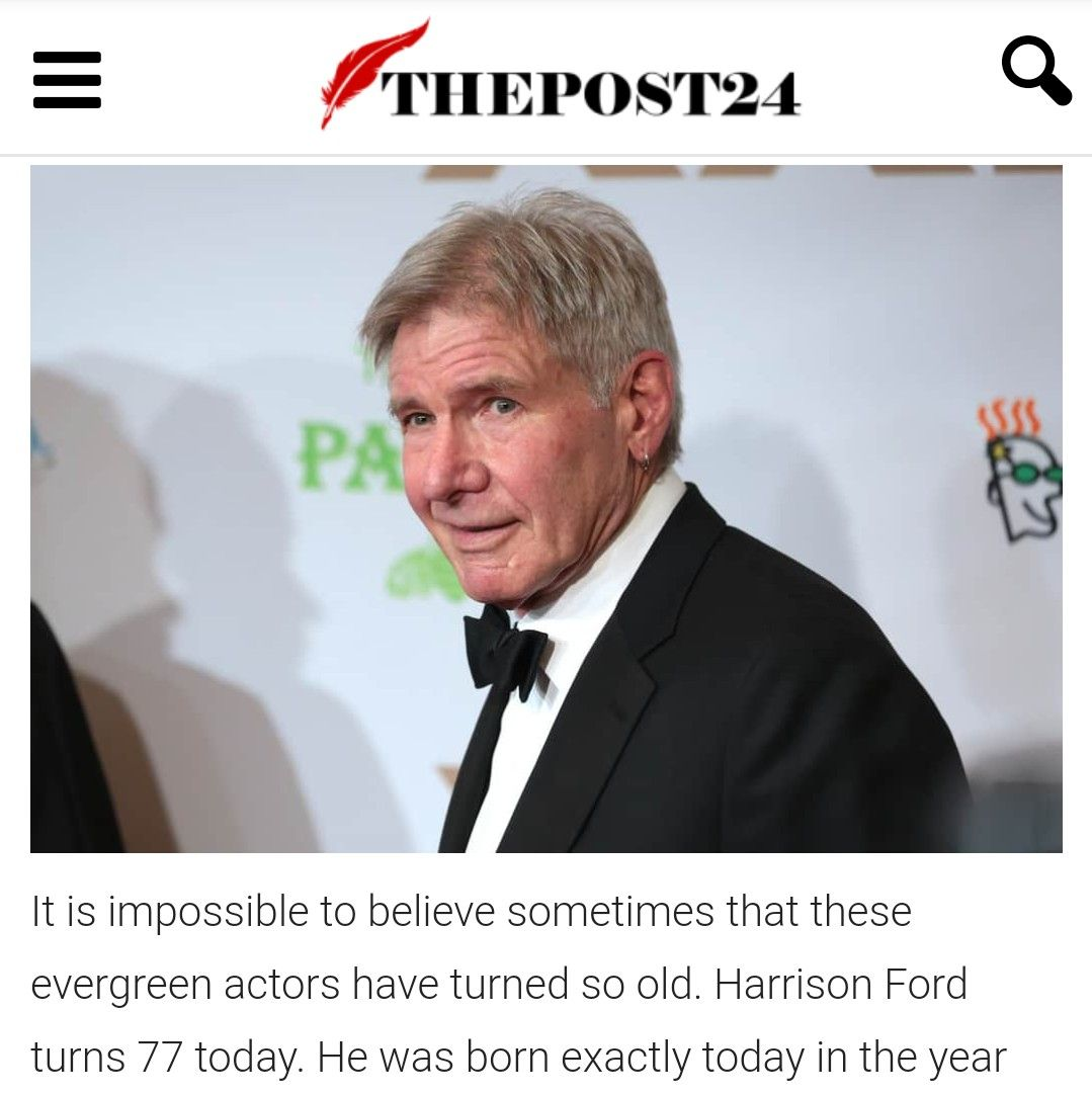 Harrison Ford Turn 77 Today Can You Fathom That Harrison Ford Sylvester Stallone Hollywood Star