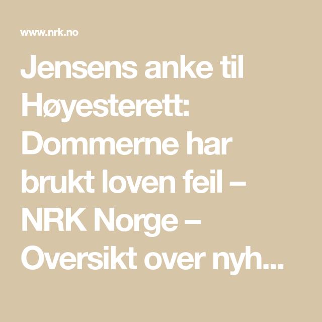 Jensens Anke Til Hoyesterett Dommerne Har Brukt Loven Feil Loven Nyhet Anker