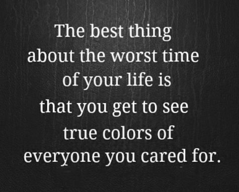 He Saw Her True Colors Words Quotes Inspirational Quotes Quotable Quotes