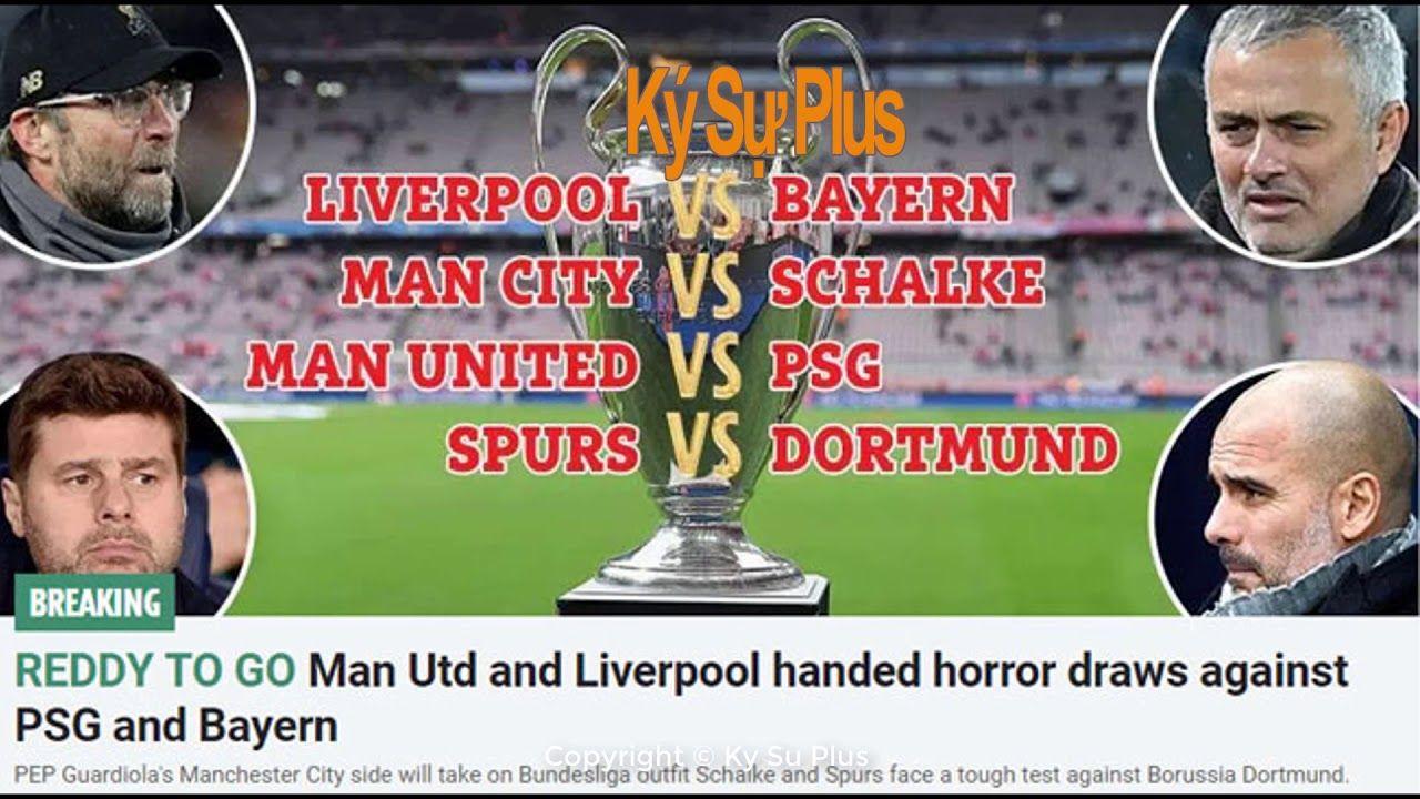 Lịch thi đấu cúp C1 UEFA Champions League mới nhất hôm nay