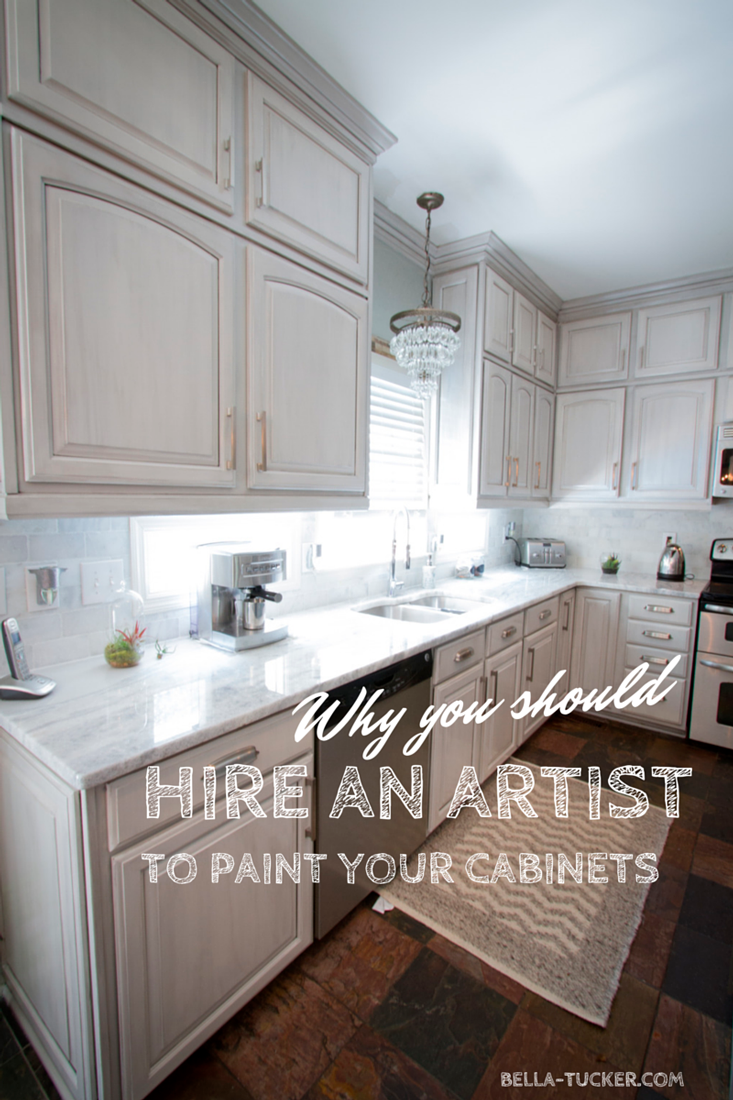 7 Reasons Why You Should Hire An Artist To Paint Your Cabinets Bella Tucker Painting Kitchen Cabinets Kitchen Cabinet Design Kitchen Renovation