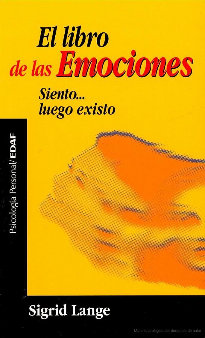 El Libro De Las Emociones Siento Luego Existo