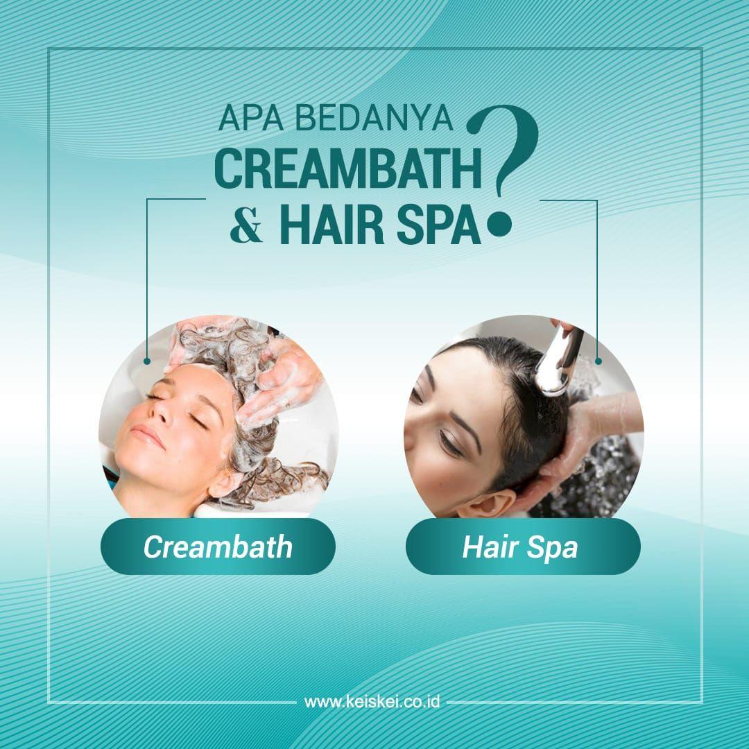 Apa Bedanya Creambath Hair Spa Creambath Merupakan Perawatan Rambut Dasar Yang Sudah Dikenal Sejak Lama Perawatan Rambut Kecantikan Rambut Trik Kecantikan