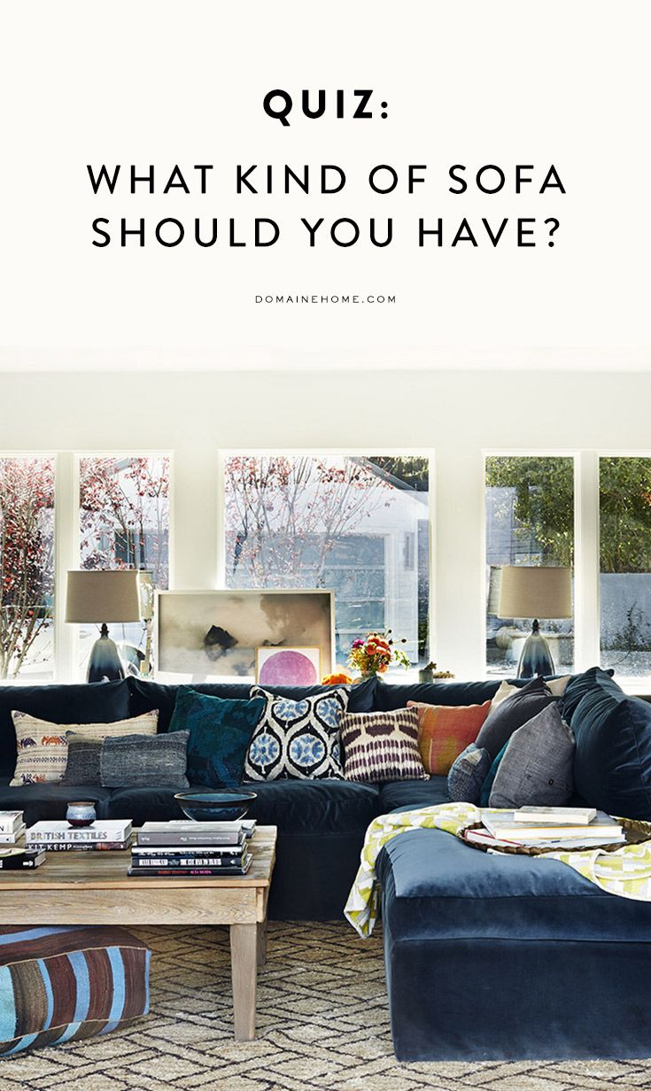 Quiz: What Kind of Sofa Should You Really Have? | Living rooms, Room ...