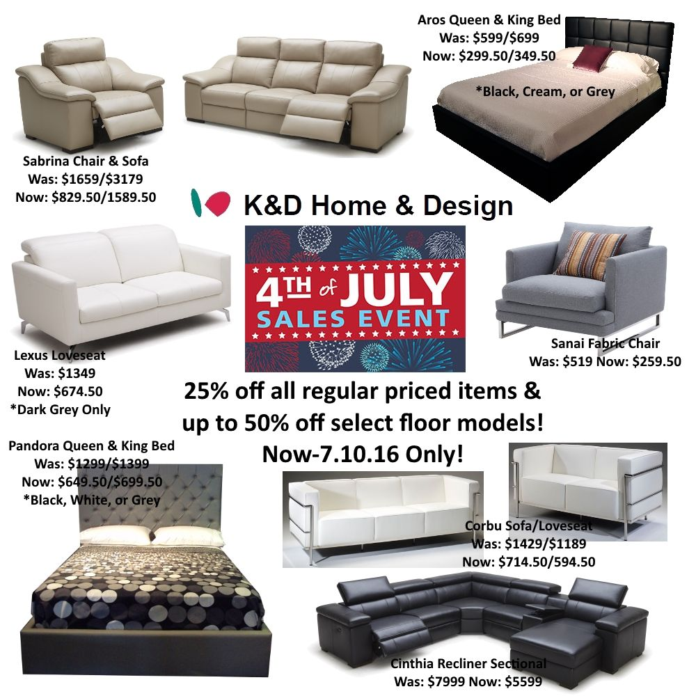 4th Of July Sale Going On Now 7 10 16 Take 25 Off All Regular Priced Items And Up To 50 Off Select Floor Houston Furniture Contemporary Furniture Furniture