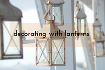 Lanterns add warmth to your decor.  #VintageStyleLiving