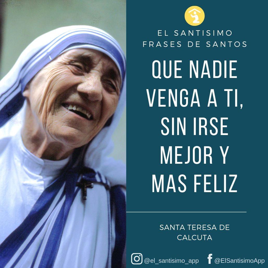 El Santísimo Frases De Santos Santa Teresa De Calcuta Frases De La Madre Teresa Frases De Santos Teresa De Calcuta Frases