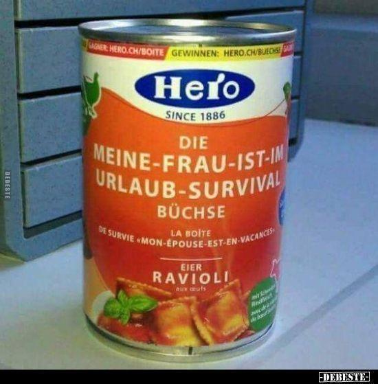 #meinefrauistimurlaub #sprüche #survival #büchse #lustige –