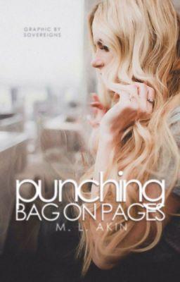 "Read ""Punching Bag on Pages - A Summation"" #wattpad #random"
