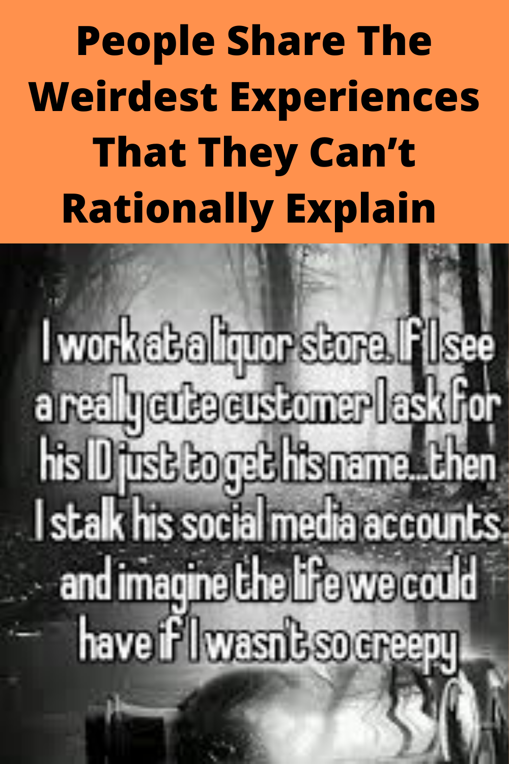 People Share The Weirdest Experiences That They Can T Rationally Explain Funny Thoughts Weird Funny Memes