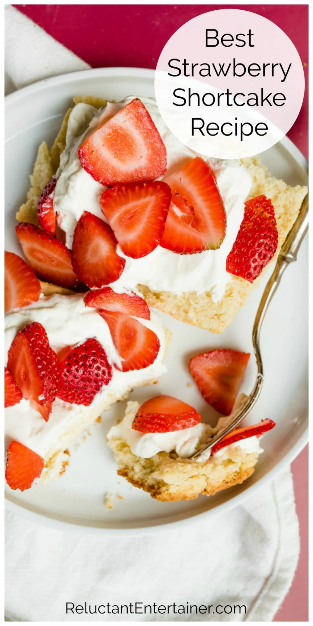 Best Strawberry Shortcake Recipe With Homemade Buttermilk Biscuits Reluctantentertainer In 2020 Strawberry Shortcake Recipes Shortcake Recipe Fruity Desserts