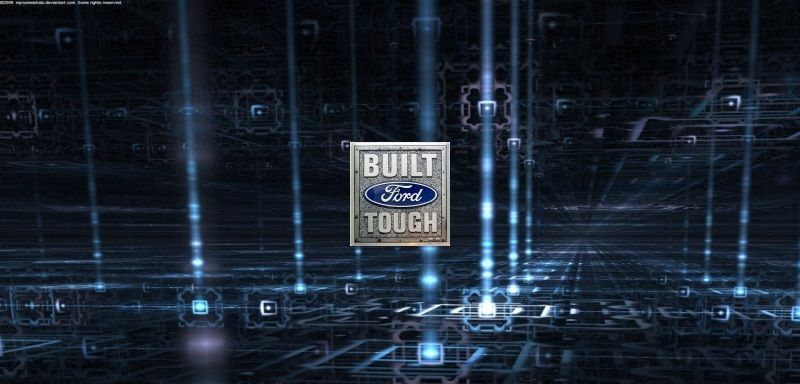 My Ford Touch Wallpaper Built Ford Tough Ford F150 F150