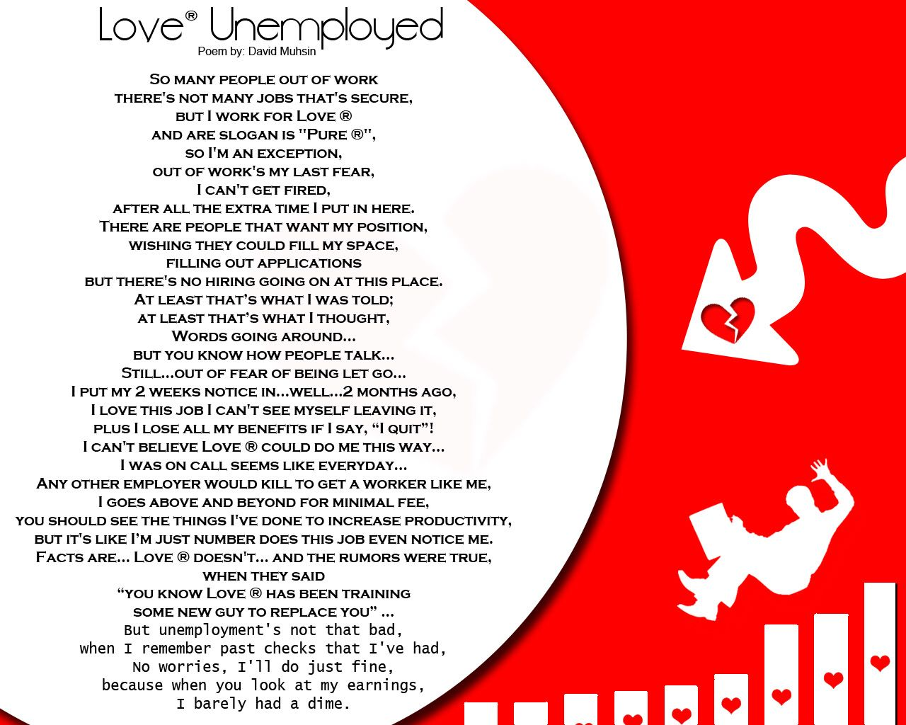 Poem By David Muhsin Love Unemployed A Relationship Can Be Like A Job You Got Dead End Relationships Just Like Dead End Jobs Poems Dead End Job Quotes