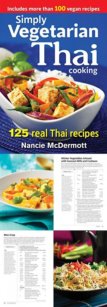 Simply Vegetarian Thai Cooking 125 Real Thai Recipes Food