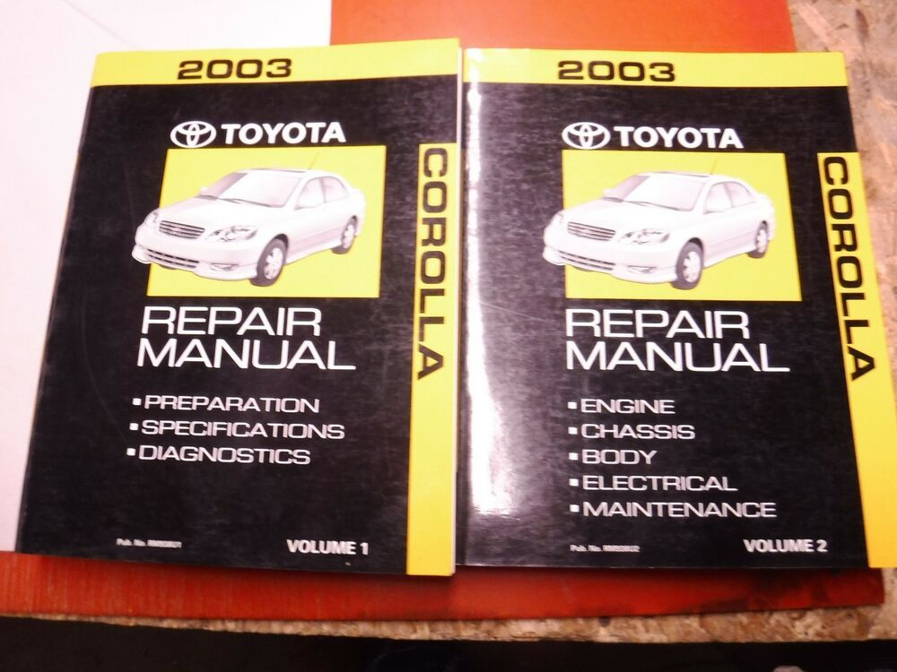 Advertisement Ebay 2003 Toyota Corolla Original 2 Volume Factory Service Manual Repair Shop Toyota Corolla Toyota Repair Shop