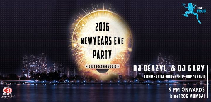 Blue Frog 31st December And New Year Party In Pune Mumbai Bangalore Live Events Live Events New Years Party World Music