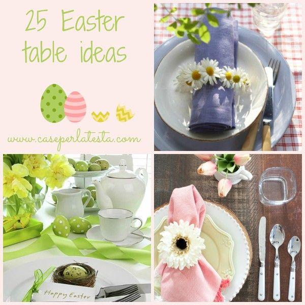 25 idee idee per la tavola di pasqua 25 easter table ideas holidays and etc pinterest - Tavola di primavera idee ...