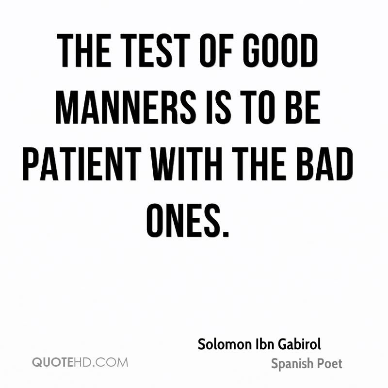 Be Patient Quote Page 1 Manner Good Quotes Essay On Manners