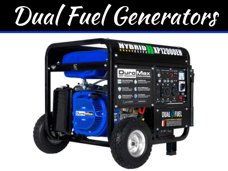 5 Pros And Cons Of Dual Fuel Generators My Decorative Dual Fuel Generator Best Portable Generator Generator House