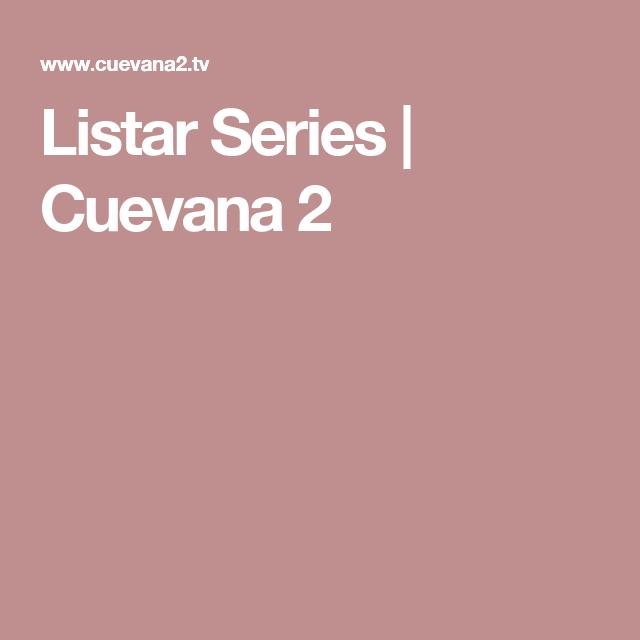 Listar Series Cuevana 2