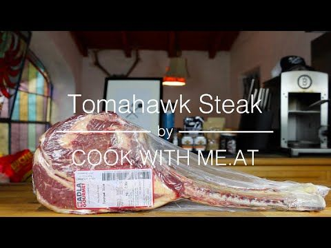 Tomahawk Steak - Reverse Seared / Grilled / Smoked - COOK WITH ME.AT - YouTube
