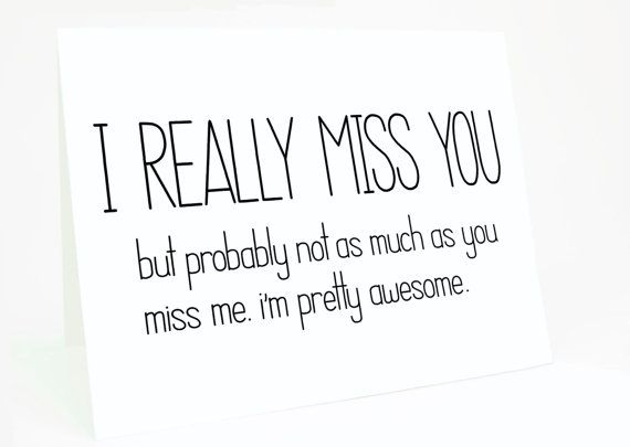 Funny I Miss You Card Missing You Card I Really Miss