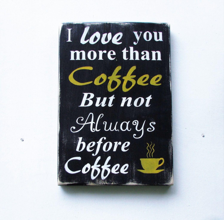 Coffee Signs Kitchen Decor Kitchen Sign Coffee Sign Kitchen Decor Funny Coffee Sign