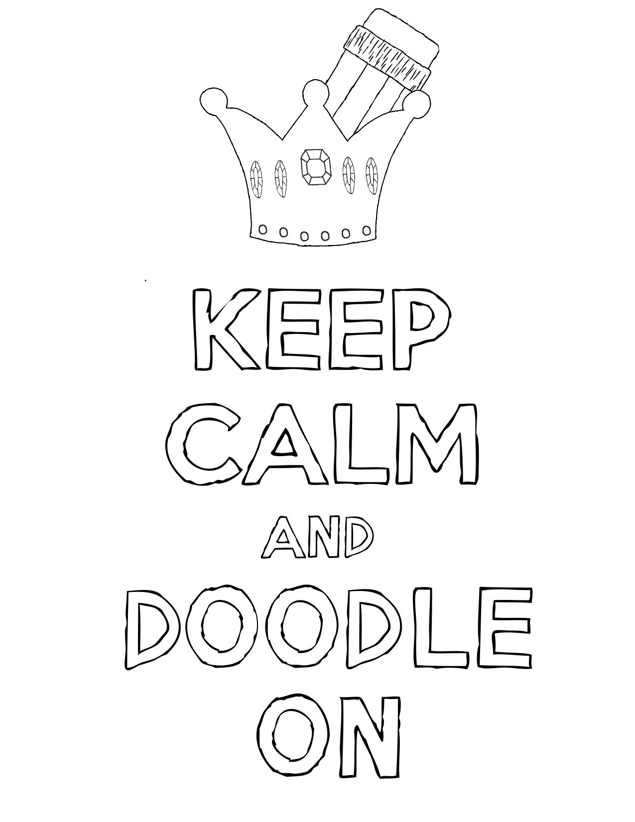 Keep Calm And Doodle On Coloring Pages Doodles Free