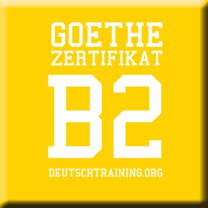 Goethe Zertifikat B2 Deutsch Lernen Deutschkurs B1 Deutschkurs