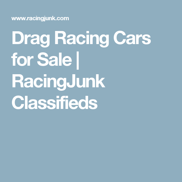 Drag Racing Cars For Sale Racingjunk Classifieds Cool Rides