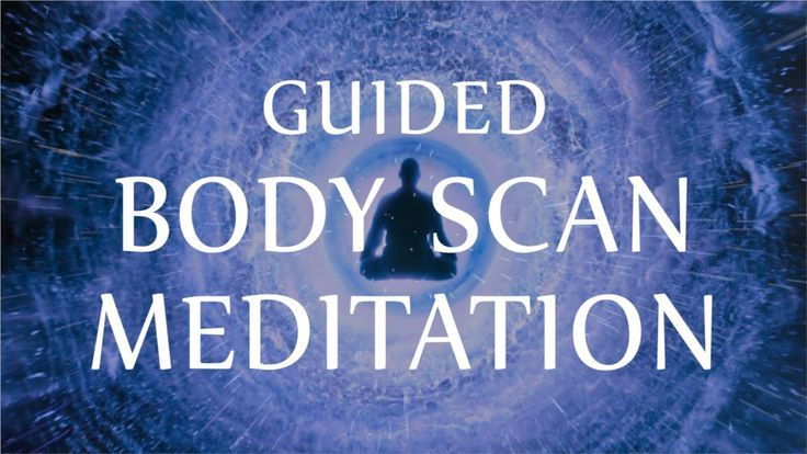 body Guided Healing meditation Mind scan Guided Body