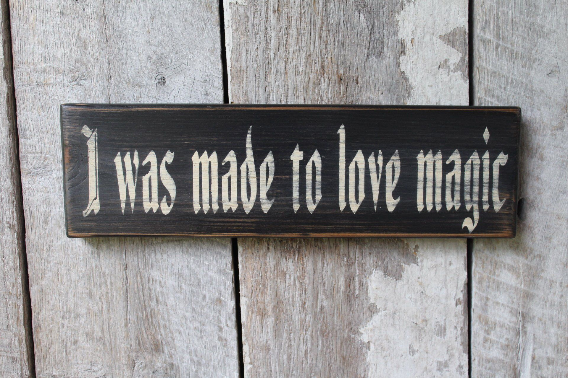 I was Made To Love Magic Wood Sign Boho Decor Dorm Decor Wiccan Wicca Witch Decor Gypsy Art babe cave hippie decor party room decor