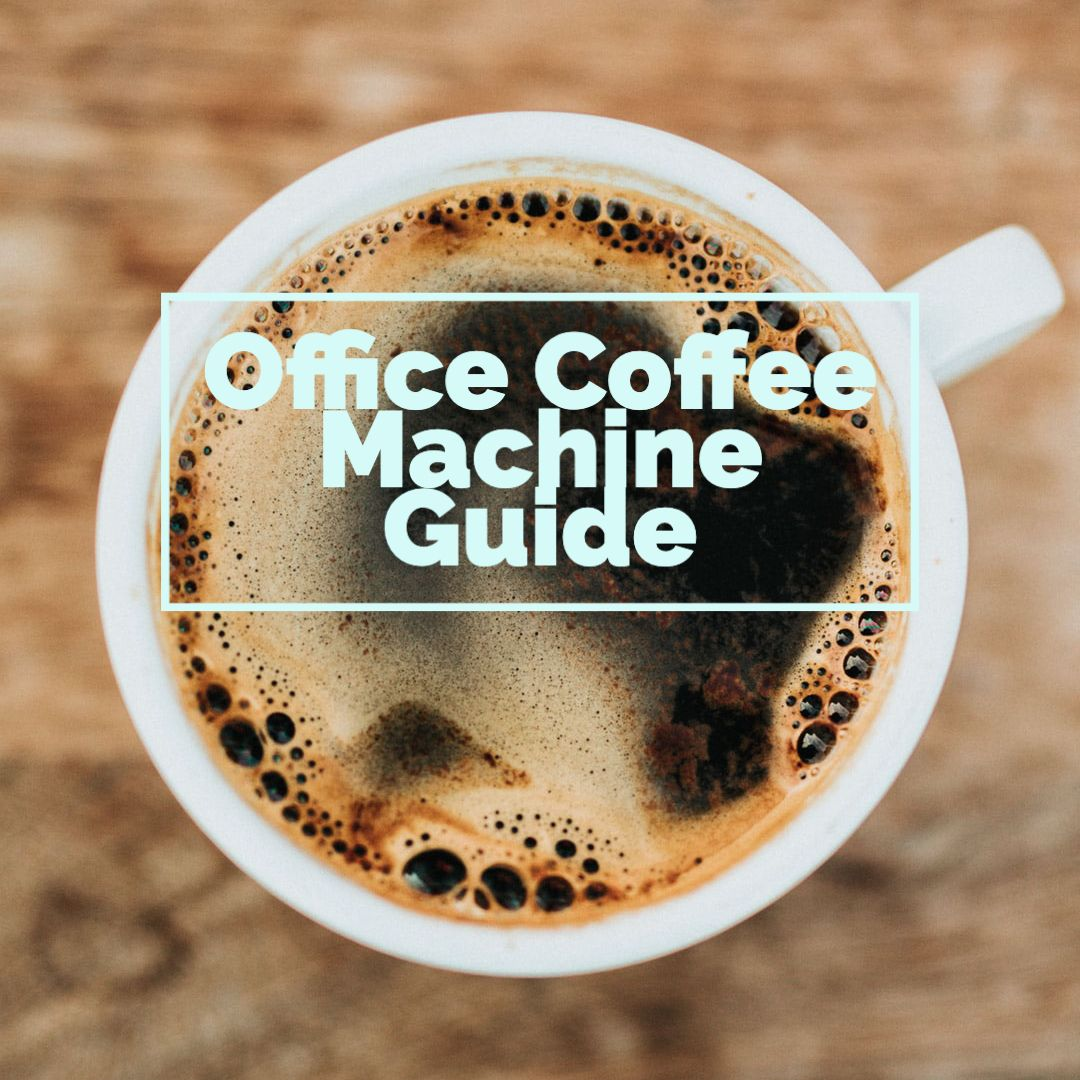 How to choose the right office coffee machine for your