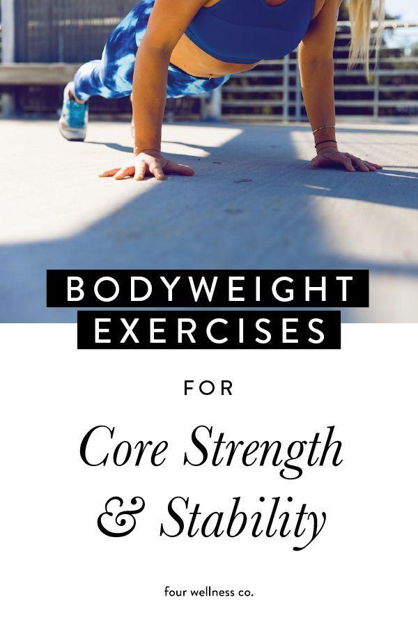 Bodyweight Exercises for Core Strength // Four Wellness Co. #strengtheningexercises