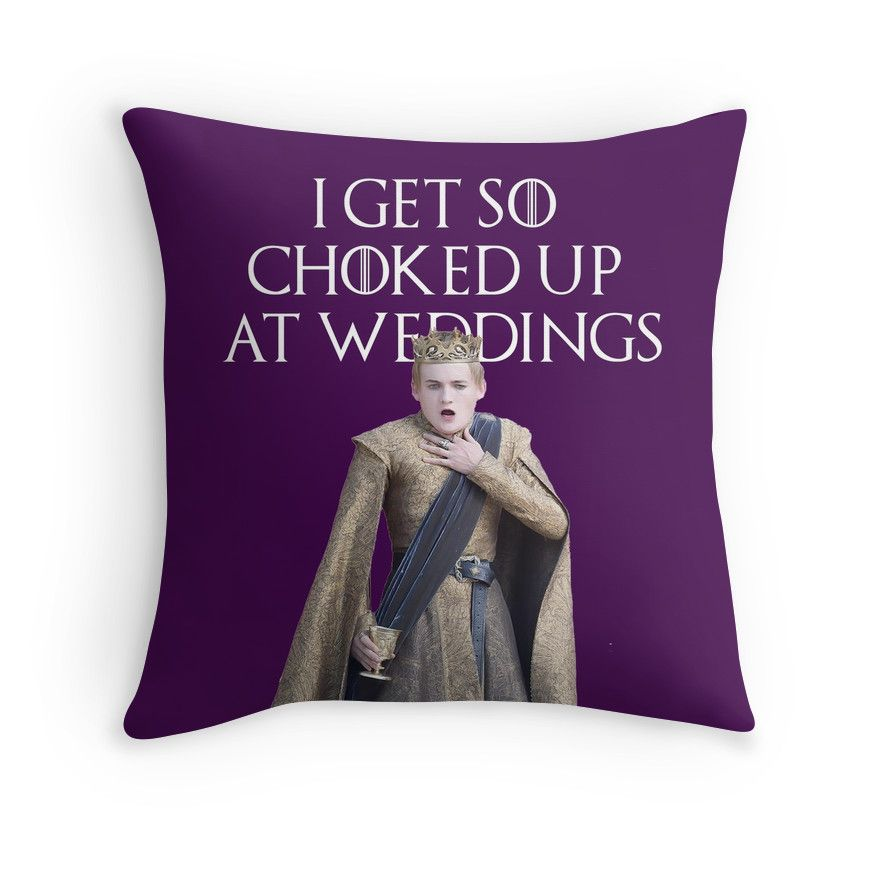I Get So Choked Up At Weddings Purple Wedding Game Of Thrones