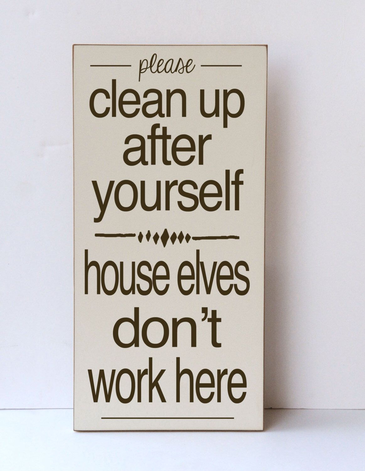 Clean Up After Yourself House Elves Humorous Wood Sign Funny Art For Home Home Decor Home Art Entryway Family Room Funny Wood Signs Funny Art Elf House