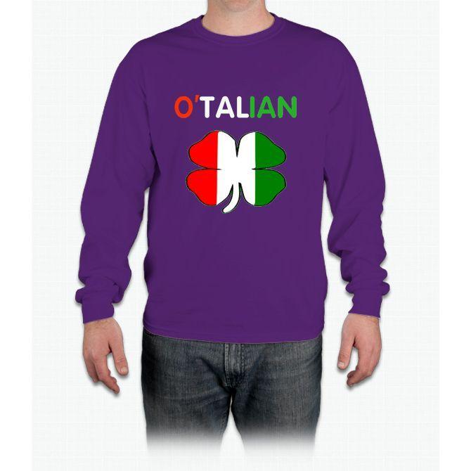 St Patricks Day Italian - O'talian T-shirts Long Sleeve T-Shirt