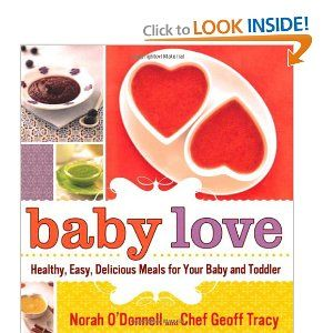 Baby love baby food cook book by norah odonnell focuses more on baby love baby food cook book by norah odonnell focuses more on purees forumfinder Choice Image