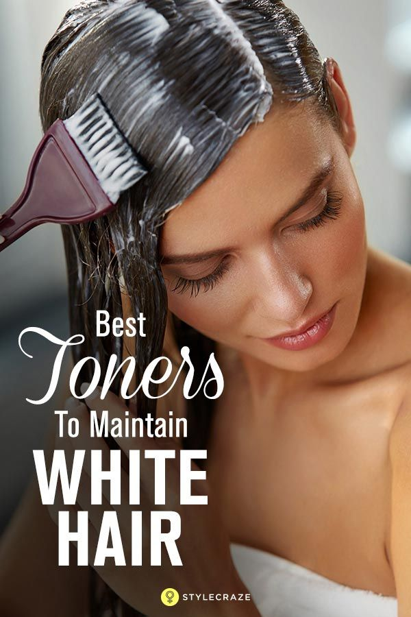 10 Must Try Toners Of 2018 To Maintain White Hair Pinterest