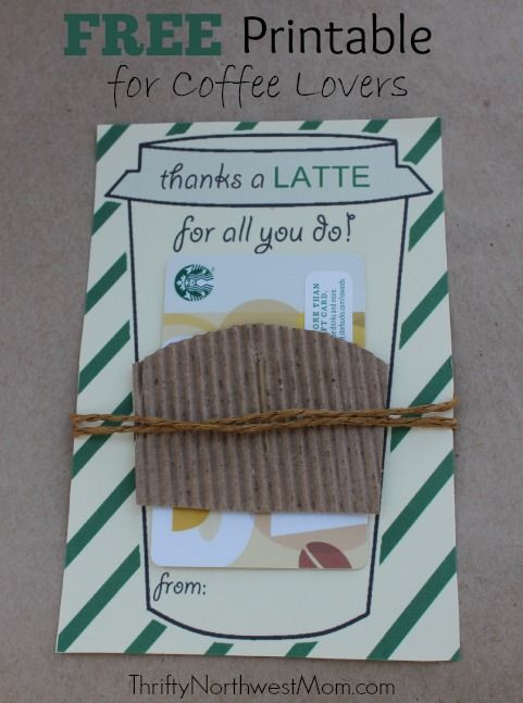 Thanks a Latte FREE Printable - Great Idea for Teacher Gift