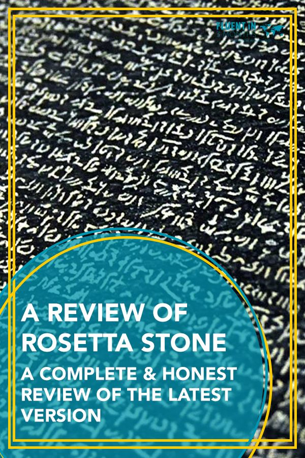 Review of Rosetta Stone Detailed and honest look at