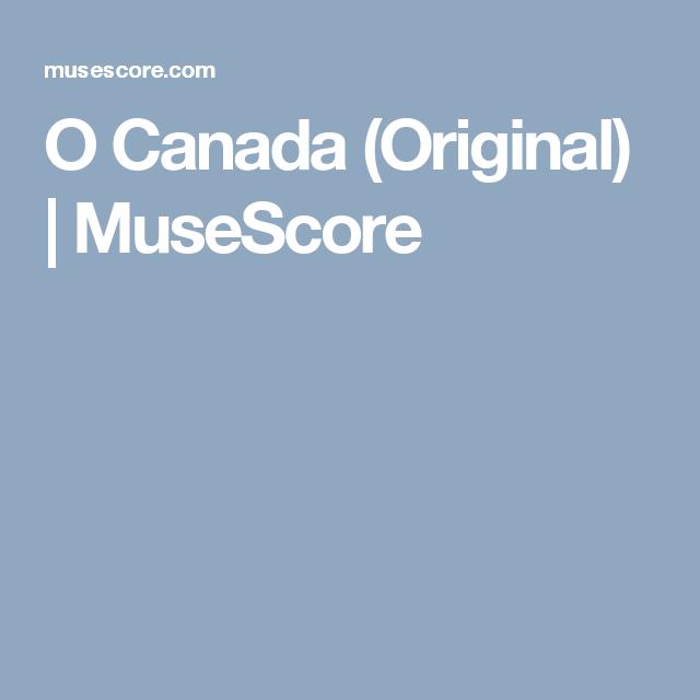 O Canada (Original)   MuseScore