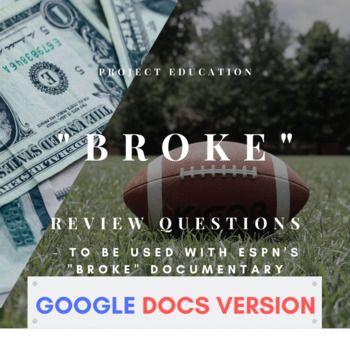 ESPN 30 For 30: Broke Review Questions - Google Docs ...