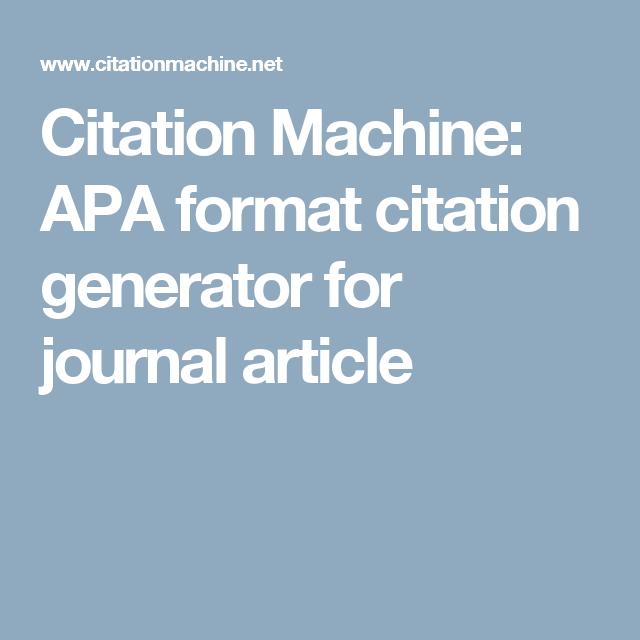 Citation Machine Apa Format Citation Generator For Journal Article Con Imagenes Referencias Apa Referencias