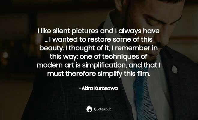 20 Best Akira Kurosawa Quotes Images In 2020 Akira Quotes Filmmaking Quotes