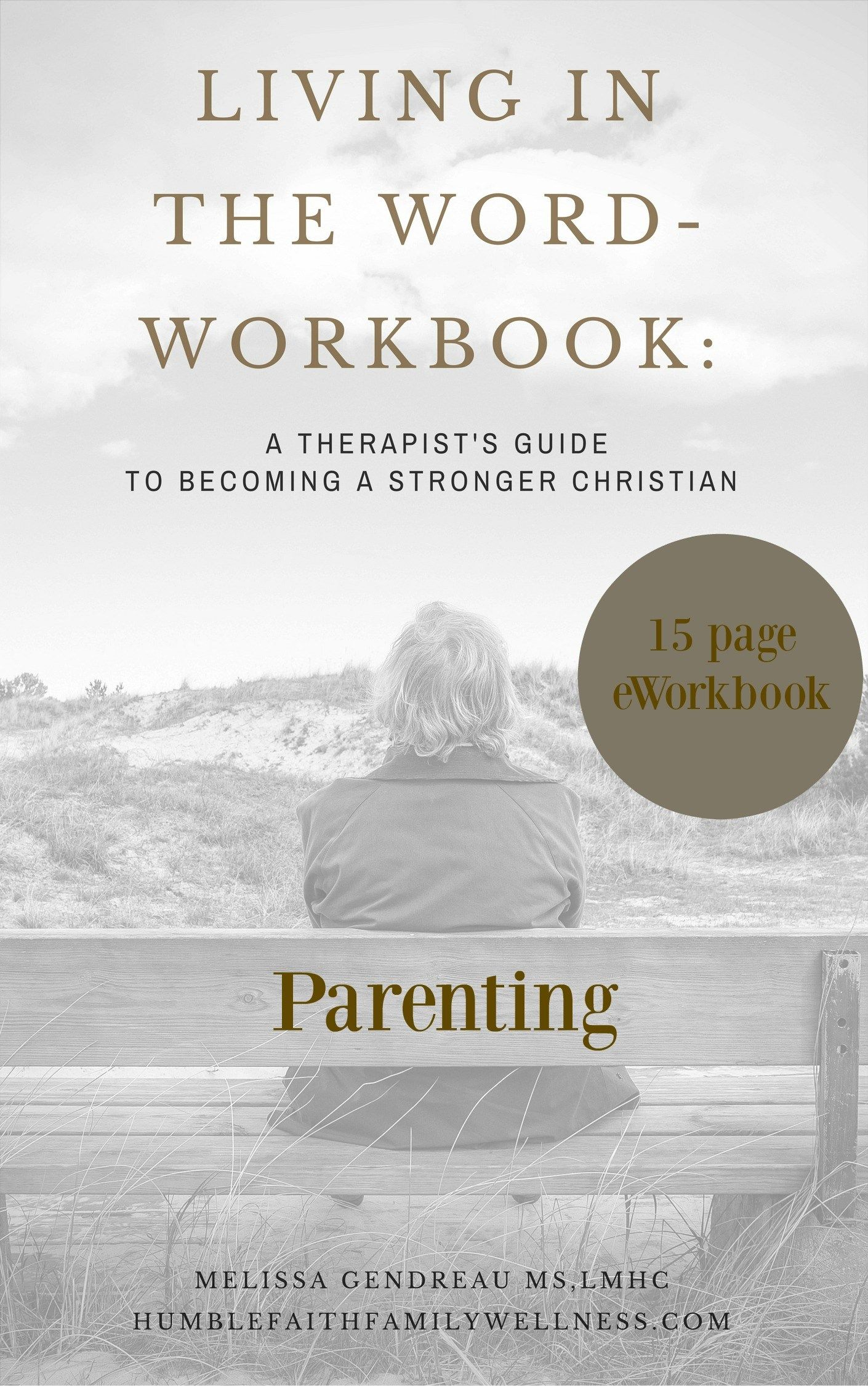 Living In The Word Eworkbook Parenting