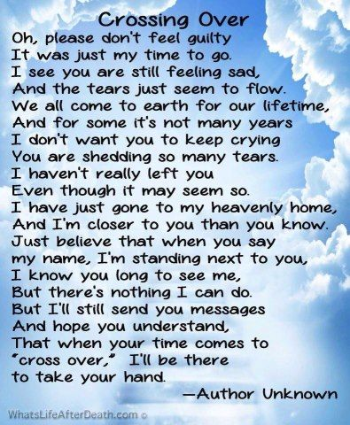 Crossing Over Funeral Poems Grief Poems Miss You Mom
